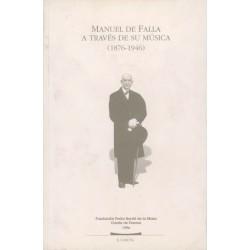 Manuel de Falla a través de...