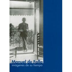 Manuel de Falla. Imágenes...