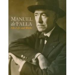 Manuel de Falla: his life...